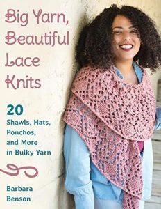 Cover: Big Yarn Beautiful Lace by Barbara Benson